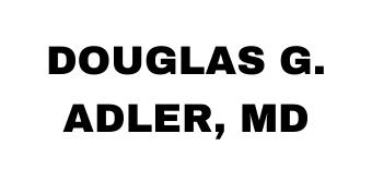Douglas G. Adler, MD, Freelance Writer